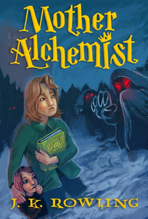"""Bookworld With Brendle Jk Rowling's """"mother Alchemist"""""""