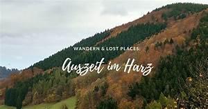 Die Farben Des Herbstes : die farben des herbstes auszeit im harz plus verfallene ~ Lizthompson.info Haus und Dekorationen