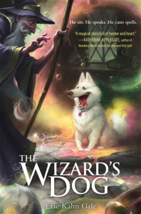 wizards dog  eric kahn gale reviews discussion