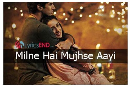 milne mujhse aayi video song download