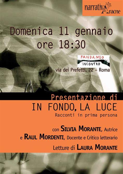 Libreria Fandango Roma by Mappa Evento In Fondo La Luce Racconti In Prima Persona