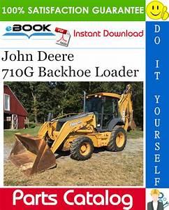 John Deere 710g Backhoe Loader Parts Catalog Manual  U2013 Pdf