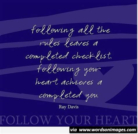 Follow Your Heart Quotes Short