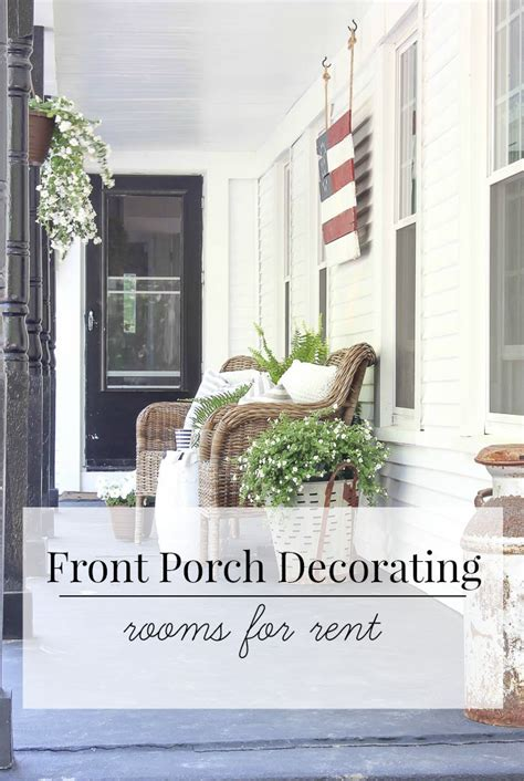front porch decor front porch decorating rooms for rent
