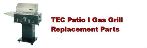 tec patio i gas grill replacement parts great savings on