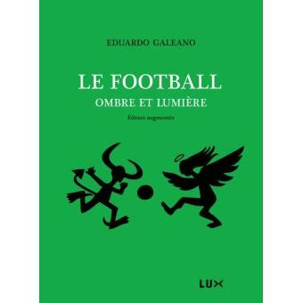 le football ombre  lumiere edition augmentee broche