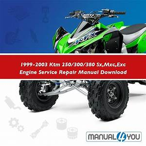 1999 300  380 Sx Mxc Exc Engine Service Repair