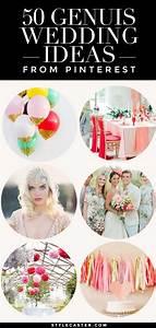 Ideas 50 Genius Wedding Ideas From Pinterest 2211756