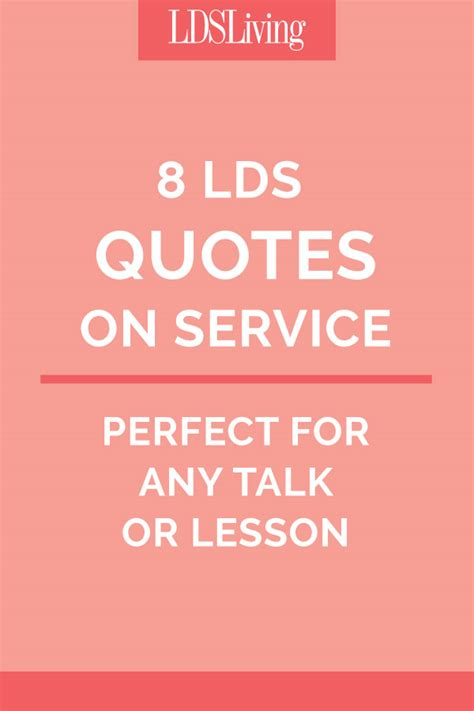 Service Quotes by 8 Lds Quotes On Service For Any Talk Or Lesson