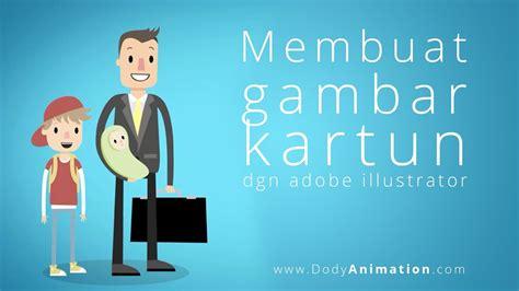 membuat gambar kartun dgn adobe illustrator youtube