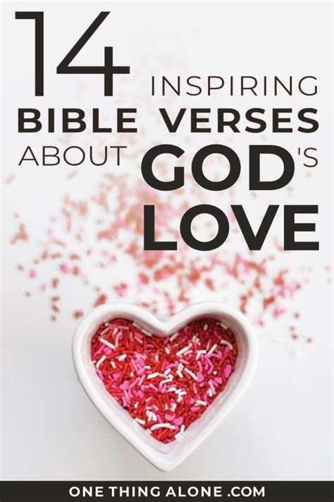 Discover the best bible verses about god's love in this collection of scripture quotes! 14 Inspiring Bible Verses about God's Love   One Thing Alone