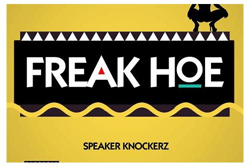 freak hoe speaker knockerz download mp3
