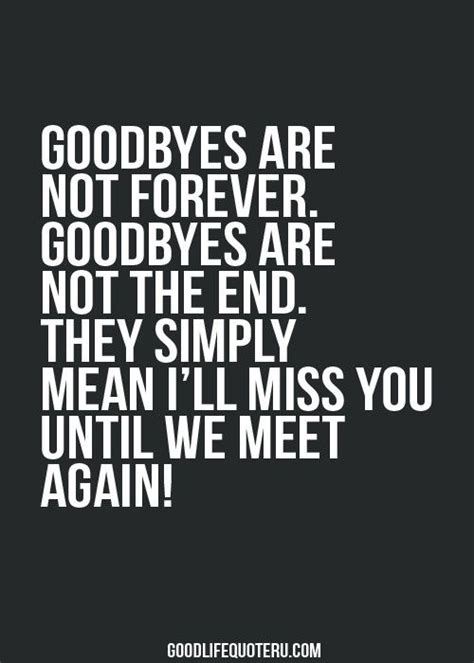 goodbye for now but not forever quotes