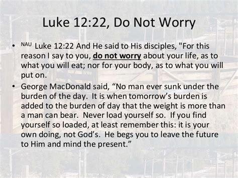 luke worry god hell treasure confess confident omniscience punishment greed degrees rust holy spirit weddings ready him future worries leave