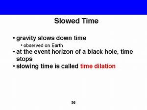 3. Slowing time - Atomic clocks experiment proves time ...