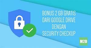 Dapatkan Bonus 2 Gb Gratis Dari Google Drive Dengan