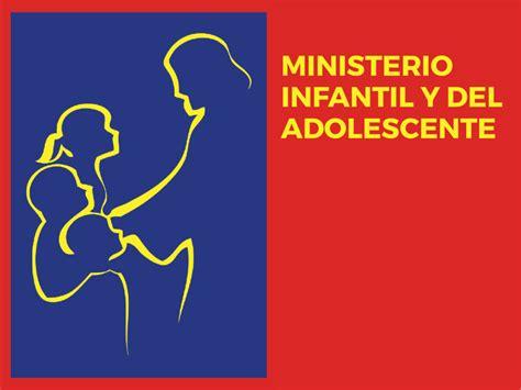 Ministerio Infantil Y Del Adolescente  Unión Mexicana Del