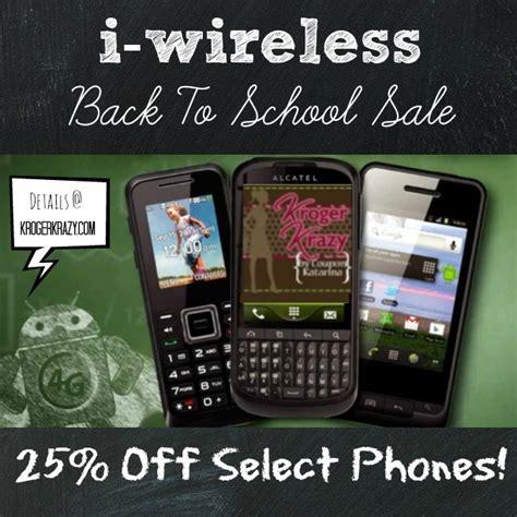 kroger i wireless phones i wireless back to school 25 on select phones