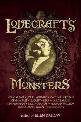 lovecrafts monsters  ellen datlow reviews discussion