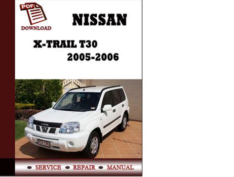 nissan x trail t30 2005 2006 service manual repair manual pdf downl