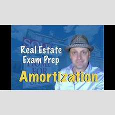 Amortization  Pass The Real Estate Exam! Youtube