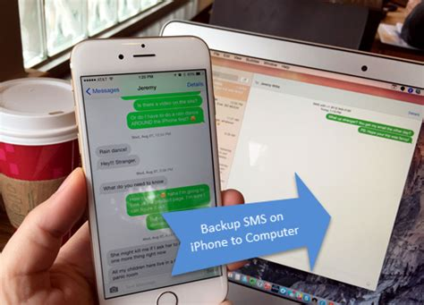 transfer imessages to new iphone transfer backup sms and imessages from iphone to computer