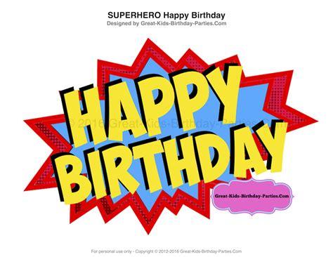 superhero printables paper happy birthday signs happy