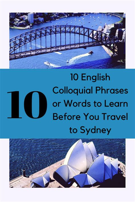 10 English Colloquial Phrases Or Words To Learn Before You Travel To Sydney