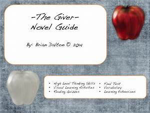 The Giver Novel Guide And Lesson Plans