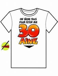 T Shirt 30 Ans : t shirt on signe tous anniversaire 30 ans mister fiesta ~ Voncanada.com Idées de Décoration