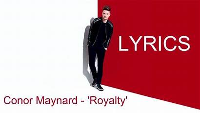 Conor Royalty Maynard Lyrics
