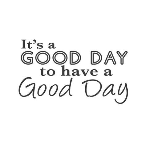 good day quotes     good day messages
