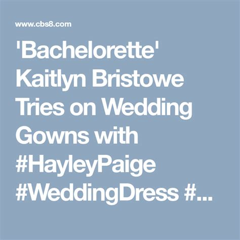 'Bachelorette' Kaitlyn Bristowe Tries on Wedding Gowns ...