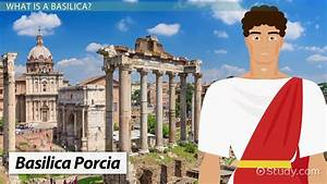 The Ancient Roman Basilica: Architecture & Overview ...