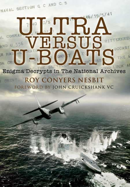 U Boat Enigma by Ultra Versus U Boats Enigma Decrypts In The National