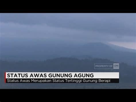 Status Awas Gunung Agung Terkini Warga Bali Mulai