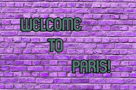 Conceptual Hand Writing Showing Welcome To Paris. Business ...