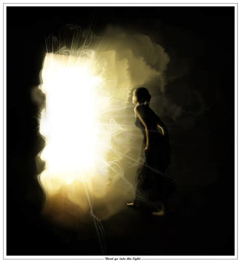 into the light dont go into the light by pho3nix bf on deviantart