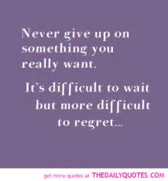 Quotes About Never Giving Up On Love