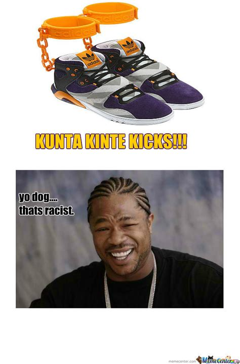 Kunta Kinte Meme - kunta kinte kicks by degges meme center