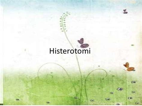 Janin Melintang Histerotomi Salpingektomi Histerorapi Seksio Sesarea