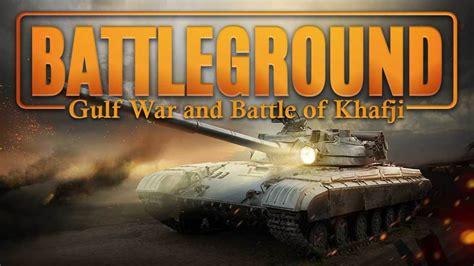 war gulf khafji battle battleground conflicts afghanistan middle east