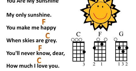 You Are My Sunshine Lyrics With Ukulele Chords