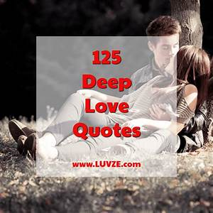 125 Romantic an... Deep First Love Quotes