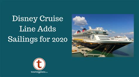 disney cruise adds sailings touringplanscom blog
