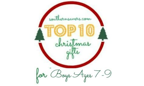 best gifts boy age 7 gift ideas top gifts for boys ages 7 9 southern savers