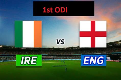 England vs Ireland 1st ODI Live Score TV Channel - Sports ...