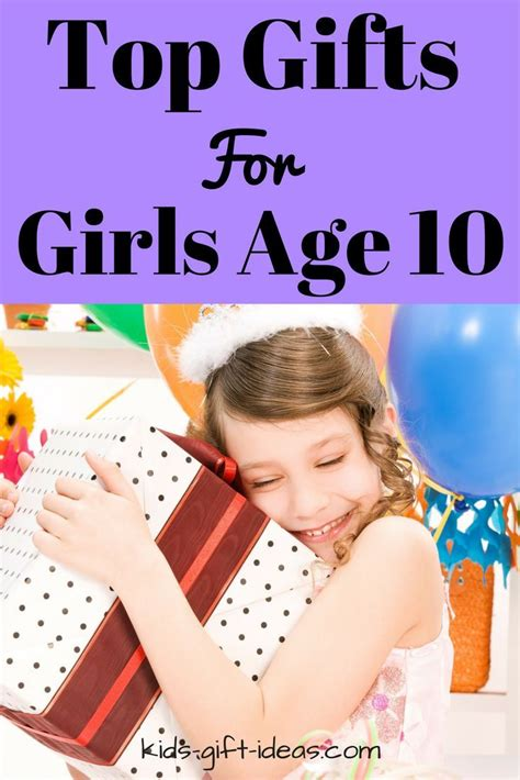 top 25 gifts xmas 8 girl top gifts for age 10 best gift ideas for 2017 birthdays and gift