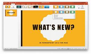 What U2019s New In Powerpoint 2016 For Mac