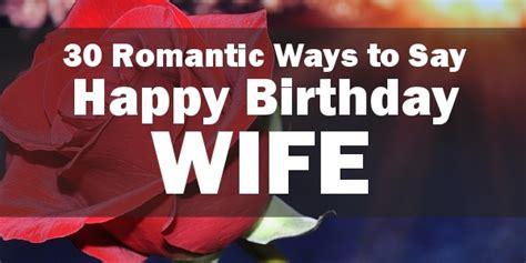 happy birthday wife  happy birthday   lovely quote
